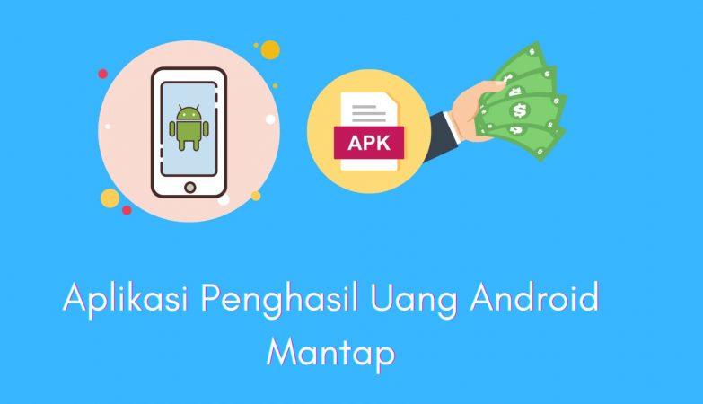 10 Aplikasi Penghasil Uang di Android